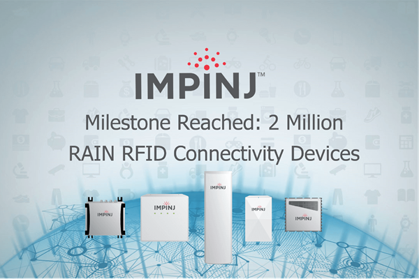 Photo-of-Impinj-announces-two-millionth-RAIN-RFID-Connectivity-device-shipment